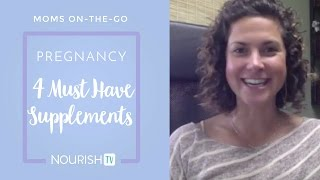 The 4 MUST HAVE supplements DURING and BEFORE pregnancy!