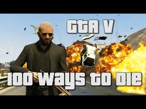 GTA V 100 Ways To Die [Classic Video]