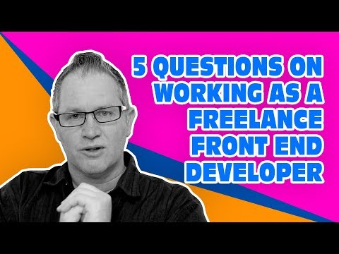 5 Questions on Working as a Freelance Front End Developer