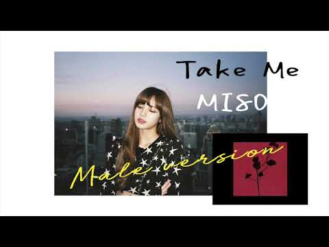 MISO - Take Me [ Male Version]