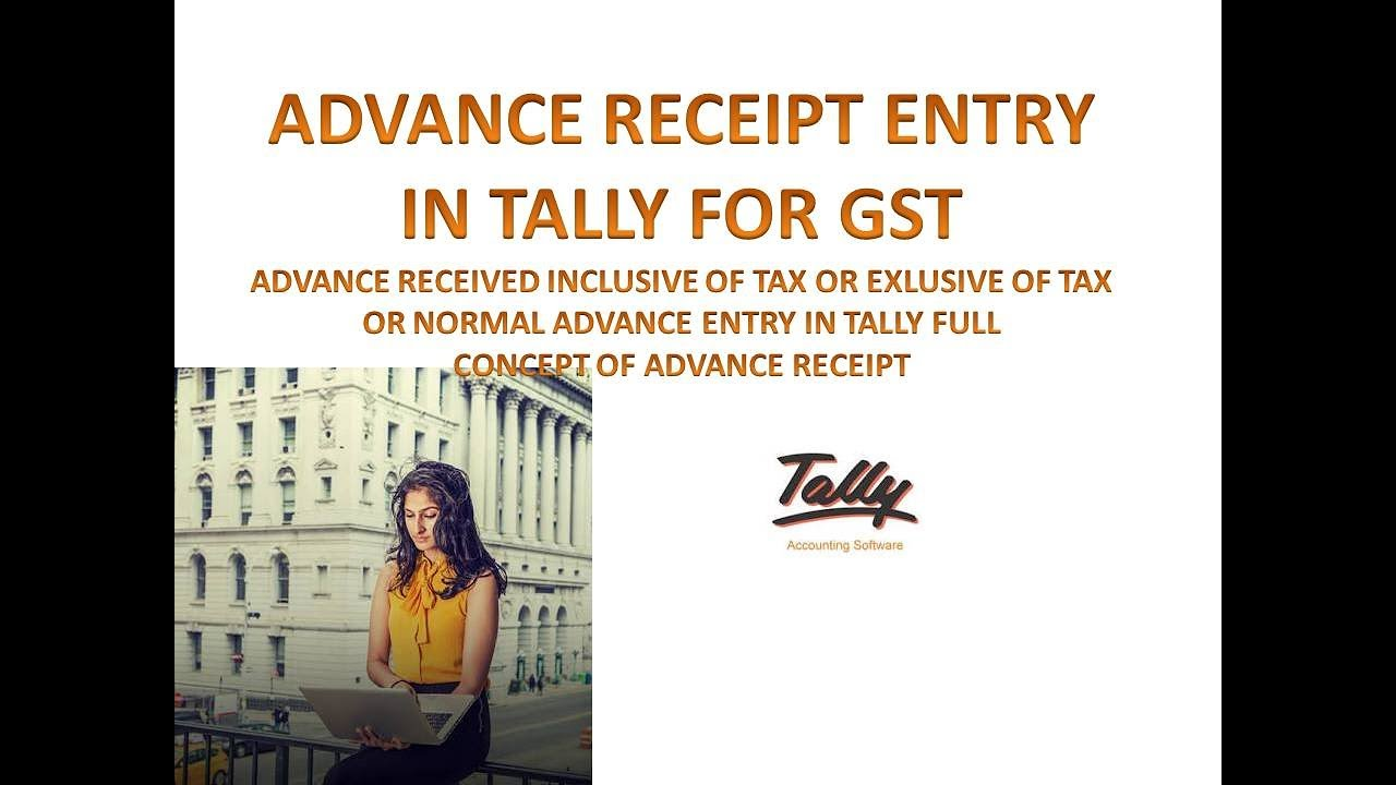 How To Print A Receipt Word Advance Payment Receipt Entry In Tally For Gst  Invoice Creating  Sample Receipt For Rent Payment Pdf with Make My Own Receipt Word Advance Payment Receipt Entry In Tally For Gst  Invoice Creating In Same  Month Or Next Month Cash Receipt Process Word