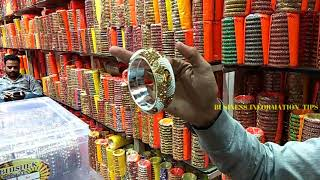 Bangles Wholesale Market ! World Famous Bangles ! Best Place For Business Purpose !