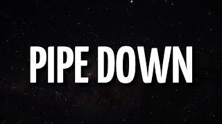 Drake - Pipe Down (Lyrics)