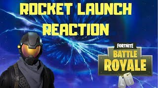 MY REACTION TO THE INSANE ROCKET LAUNCH IN FORTNITE BATTLE ROYALE!!!!!!!!!!!