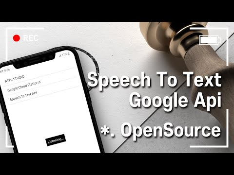Speech To Text In Android Studio | Part 2 | OpenSource | Google Cloud | XML, JAVA