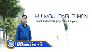 Download Tagor Pangaribuan - Ku Mau Iring Tuhan ( Official Music Video )