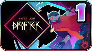 Hyper Light Drifter (PART 1) - Gorgeous Sprite Work