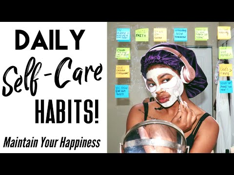 Daily Self-Care Habits  How To Maintain HAPPINESS