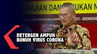 Jubir Covid-19: Detergen Ampuh Bunuh Virus Corona!