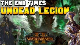 The End Times: Undead Legion (Vampire Counts & Tomb Kings) - What Happens | Total War: Warhammer 2