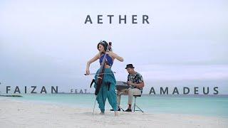 Aether - Faizan feat Amadeus (original)