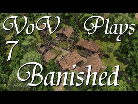 Seeds Of Possibility - VoV Plays Banished - Part 7