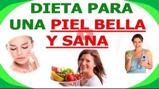 Dieta para una Piel Sana y Bella