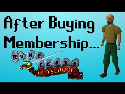 [OSRS] What to do AFTER Buying Membership
