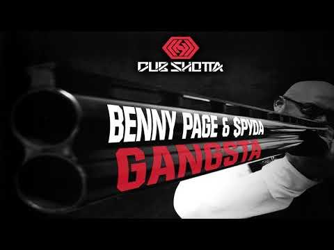 Gangsta - Benny Page & MC Spyda - Dub Shotta Recordings