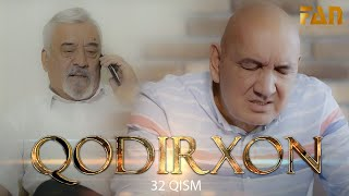 Qodirxon (milliy serial 32-qism)   Кодирхон (миллий сериал 32-кисм)