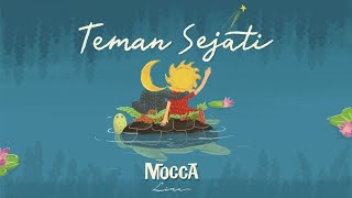 [4.15 MB] Mocca - Teman Sejati (Lyrics Video)