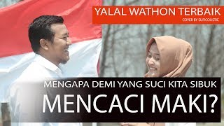 YALAL WATHON - COVER PALING KEREN  BY SUFICOUSTIC