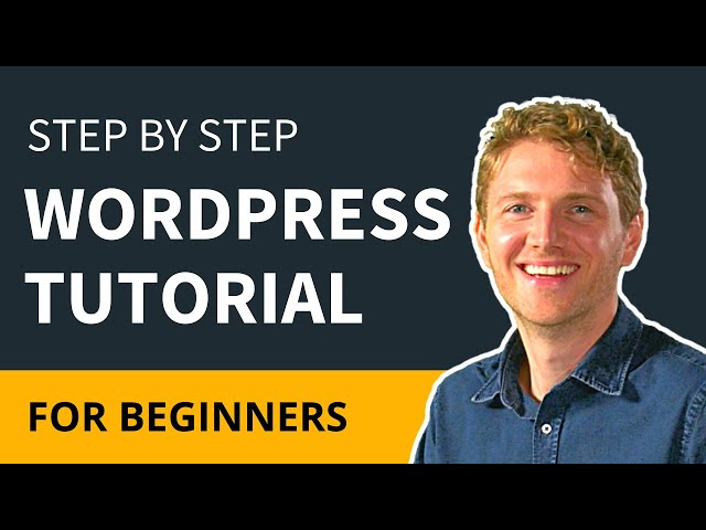 WordPress Tutorial For Beginners Step by Step 2018