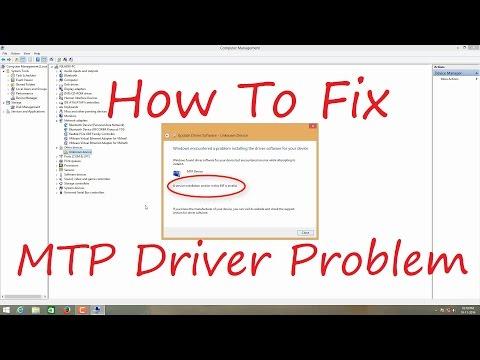 How To Fix MTP Driver Problem