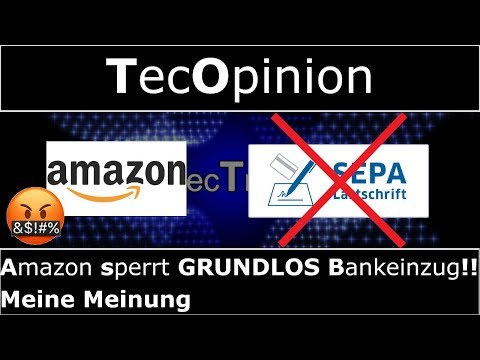 Amazon Sperrt GRUNDLOS Bankeinzug!! - Meine Meinung   TecOpinion   4K