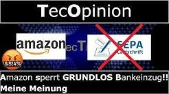 Amazon sperrt GRUNDLOS Bankeinzug!! - Meine Meinung | TecOpinion | 4K
