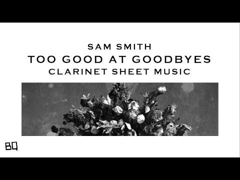 Too Good At Goodes  Sam Smith Clarinet Sheet Music