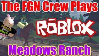 L'équipage FGN Joue: ROBLOX - Meadows Ranch (PC)