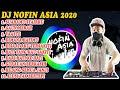 DJ NOFIN ASIA VIRAL 2020 - FULL ALBUM MP3 TANPA IKLAN