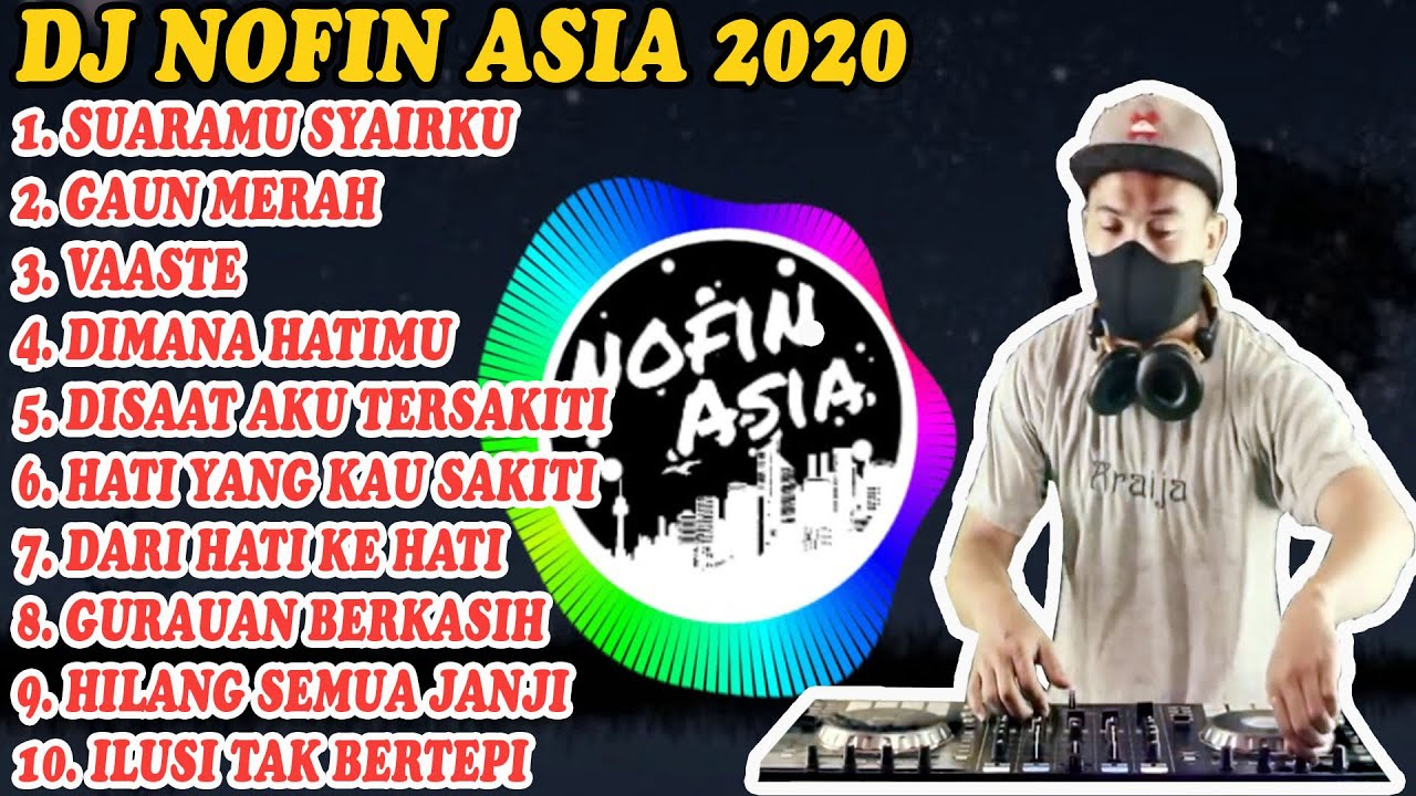Download DJ NOFIN ASIA VIRAL 2020 - FULL ALBUM MP3 TANPA IKLAN