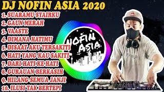 Download lagu DJ NOFIN ASIA VIRAL 2020 - FULL ALBUM MP3 TANPA IKLAN