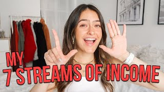 MY 7 STREAMS OF INCOME: How I Make Money