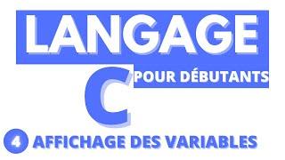#4-LANGAGE C-Affichage des variables