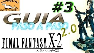 [2.0]DIRECTO Final Fantasy X-2, retorno a Besaid, #3[HD,PS4].