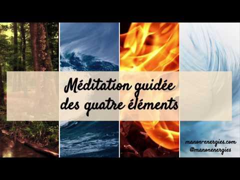 Méditation des 4 éléments