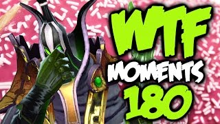 Dota 2 WTF Moments 180