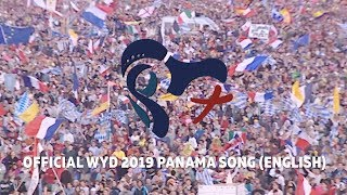 "Official Song of WYD Panama 2019 (English Translation) ""Here I Am, The Servant of The Lord"""