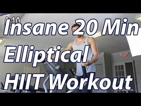 HIIT Workout Insane 20 Minute Elliptical Workout