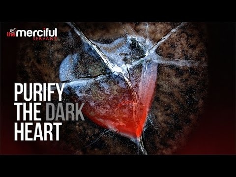 How To Purify The Dark Heart