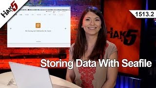 Storing Data With Seafile, Hak5 1513.2