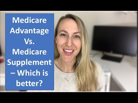Medicare Advantage Vs. Medicare Supplement - An Unbiased Comparison