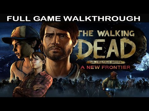The Walking Dead Season 3 Full Game Walkthrough - No Commentary (A New Frontier)