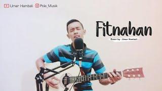 Fitnahan cover by Umar Hambali