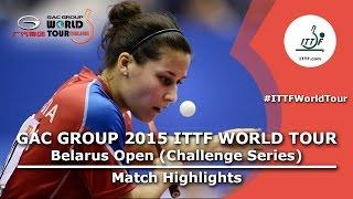 Belarus Open 2015 Highlights: SABITOVA Valentina Vs KIM Mingyung (Qual. Groups)