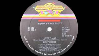 First Choice - Love Thang (Remix by Tee Scott)