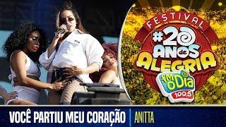 Anitta Ao Vivo - Você Partiu Meu Coração (Festival 20 anos de Alegria)