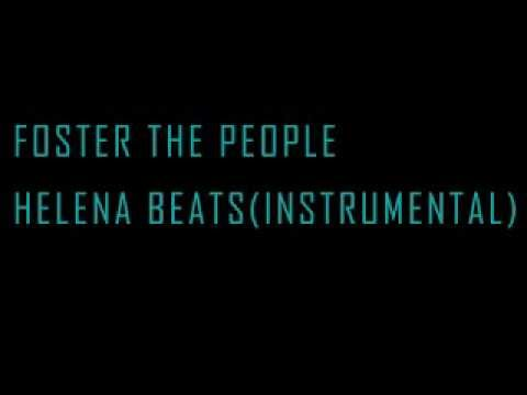 Helena Beats (instrumental) - Foster The People