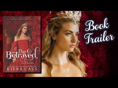 Download The Betrayed by Kiera Cass | Official Book Trailer