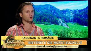 Misterele din Munții Buzăului cu Diana Gavrilă - Adevăruri tulburătoare 20.07.2012