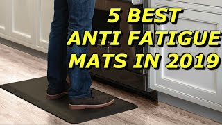 5 Best Anti Fatigue Mats in 2019